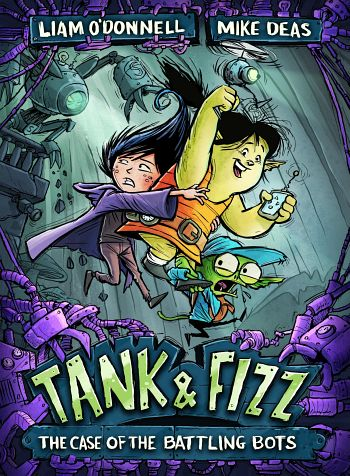 Tank & Fizz 2: The Case of the Battling Bots | Liam O'Donnell