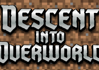 Battle of the Blocks 1: Descent into Overworld