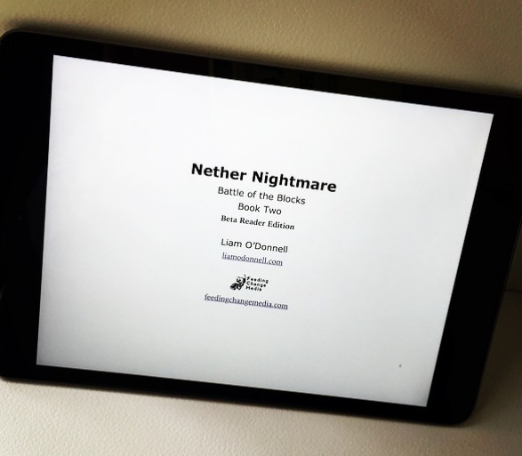 Nether Nightmare off to beta readers. I go into hiding.
